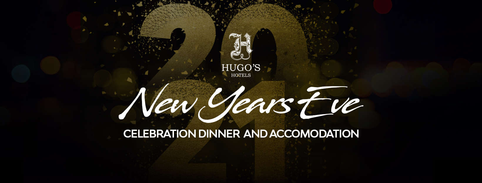 New Year's Eve at Hugo's Hotels